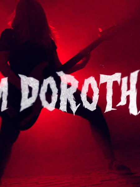 I'M DOROTHY – Ez csak Rock 'n' Roll